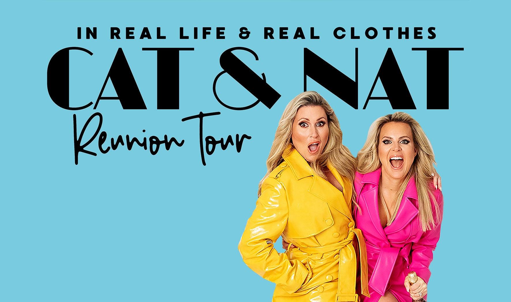 Cat & Nat Reunion Tour
