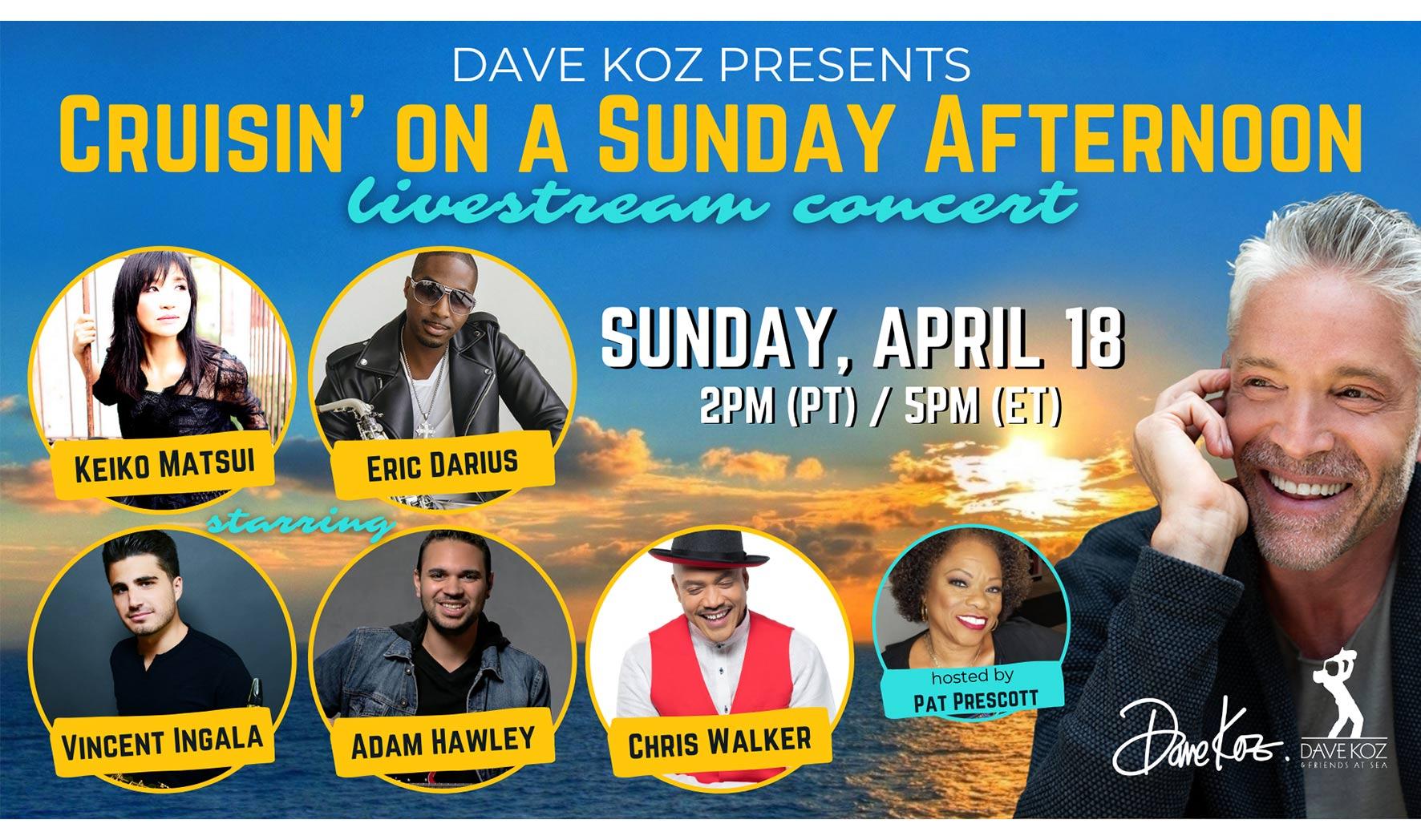 Dave Koz presents Cruisin' on a Sunday Afternoon