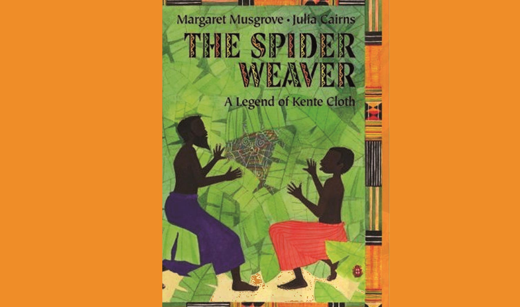 The Spider Weaver: The Legend of the Kente Cloth | Columbus ...